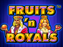 Fruits And Royals Вулкан Платинум