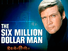 The Six Million Dollar Man от Playtech — онлайн-слот с HD графикой